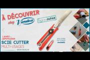 Cutter scie lame japonaise multi usage